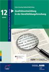 Qualitätsentwicklung in der Berufsbildungsforschung